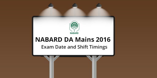 NABARD-DA-Mains-2016---Exam-date-and-Shift-timings-