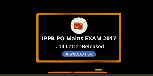 ippb-po-mains-exam-2017-call-letter-released