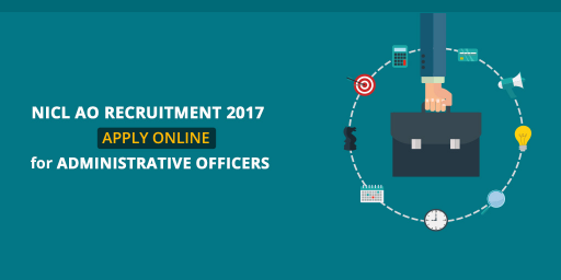 NICL AO Recruitment 2017: Check Complete Details